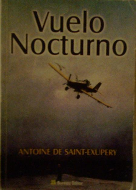 1302736337_188610901_1-Fotos-de--vuelo-nocturno-antonie-de-saint-exupery
